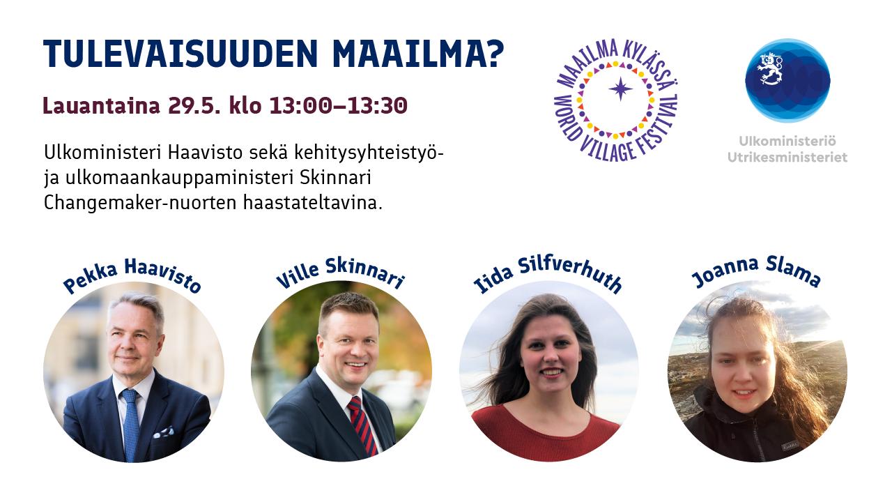 Tulevaisuuden maailma? -ohjelmassa ministereitä Ville Skinnari ja Pekka Haavisto haastattelevat Changemaker-verkoston nuoret Iida Silfverhuth ja Joanna Slama.